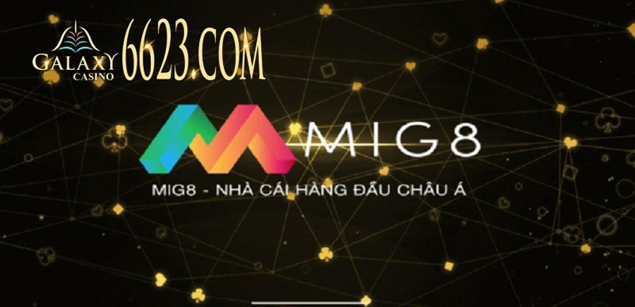 Nhà cái MIG8 - Nhà cái cá cược giải trí hàng đầu